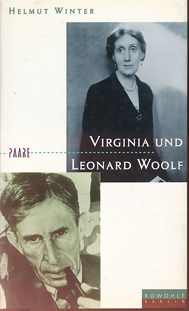 Virginia und Leonard Woolf. Paare. 1. Aufl. - Winter, Helmut