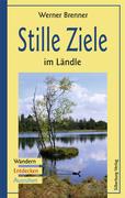 Brenner, Werner: Stille Ziele im Ländle