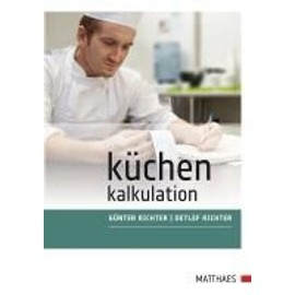 Küchenkalkulation - Günter Richter