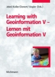 Learning with Geoinformation V - Lernen mit Geoinformation V - Karl Donert; Thomas Jekel; Alfons Koller; Robert Vogler