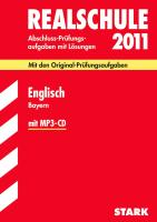 Realschule 2009 Englisch Bayern 2004 - 2008. Inkl. CD