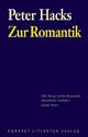 Zur Romantik - Peter Hacks