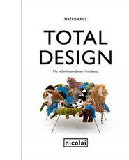 Total Design: Die Inflation moderner Gestaltung