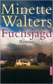 Fuchsjagd: Roman - Minette Walters, Mechtild Sandberg-Ciletti