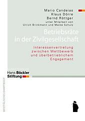 Betriebsräte in der Zivilgesellschaft: Interessenvertretung zwischen Wettbewerb und überbetrieblichem Engagement