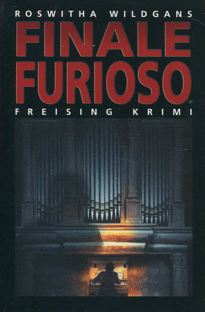 Finale Furioso - Wildgans, Roswitha
