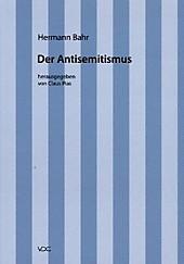 Hermann Bahr / Der Antisemitismus