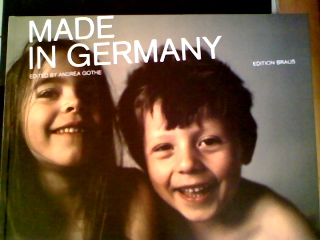 Made in Germany. ed. by Andrea Gothe. [Jan Weiler (Text)] - Gothe, Andrea [Hrsg.] und Jan Weiler