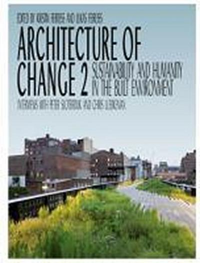 Architecture of Change - Feireiss K.