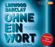 Barclay, Linwood: Ohne eine Wort (MP3-CD)