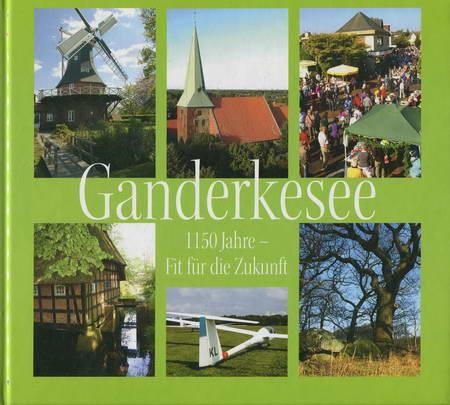 Ganderkesee 1150 Jahre - Fit für die Zukunft - Förster, Gustav / van den Bongardt, Neele