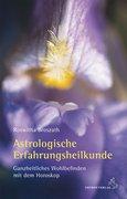 Broszath, Roswitha: Astrologische Erfahrungsheilkunde