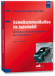 Datenkommunikation im Automobil - Christoph Marscholik; Peter Subke