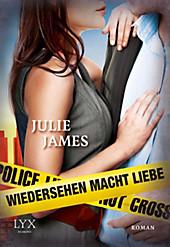 Wiedersehen macht Liebe Julie James Author