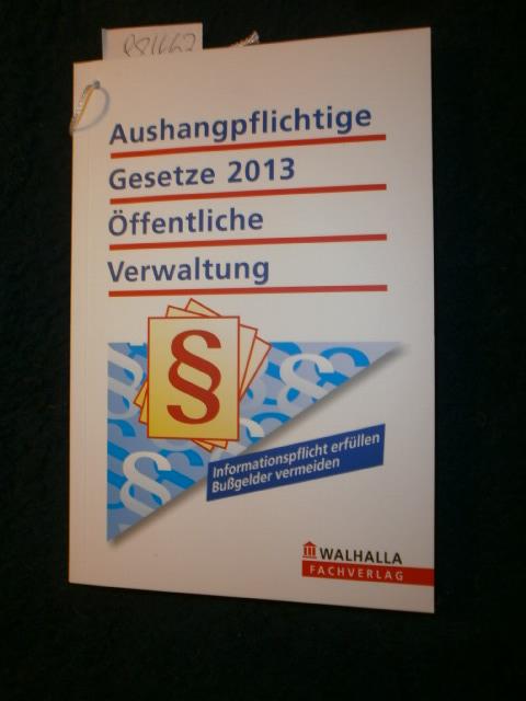 Personalvertretungsrecht Rheinland-Pfalz)  Aushangpflichtige Gesetze 2013 - öffentliche Verwaltung : (Informationspflicht erfüllen, Bußgeld vermeiden) - Diverse