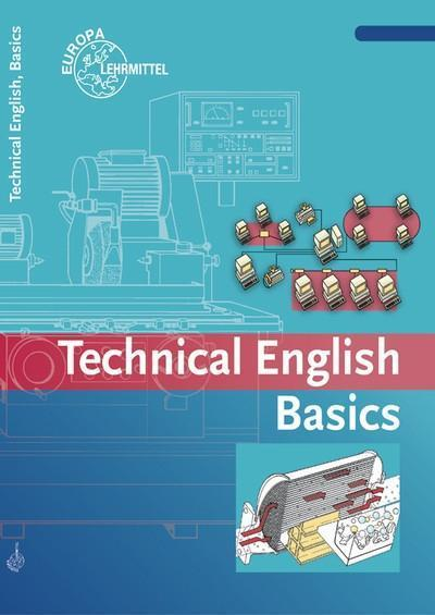 Technical English Basics - Uwe Dzeia#Birgit Haberl#Jürgen Köhler