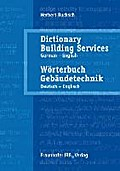 Wörterbuch Gebäudetechnik. Band 2 Deutsch - Englisch: Dictionary Building Services. Vol. 2 German - English