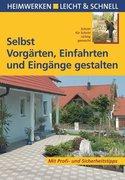 Himmelhuber, Peter: Selbst Vorgärten, Einfahrten und Eingänge gestalten
