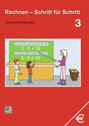 Armbruster, Gerhard: Rechnen Schritt für Schritt 3. Schülerbuch