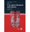 U.S. Latino Literatures and Cultures: Transnational Perspectives - Francisco Lomeli