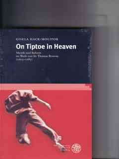 On tiptoe in heaven : Mystik und Reform im Werk von Sir Thomas Browne (1605 - 1682) - Hack-Molitor, Gisela