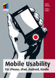 Mobile Usability - Für iPhone, iPad, Android, Kindle