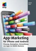App-Marketing für iPhone und Android - Rafael Mroz