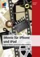 iMovie für iPhone und iPad - Manfred Krause