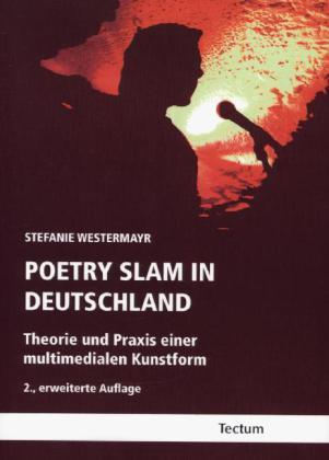 Poetry Slam in Deutschland - Stefanie Westermayr
