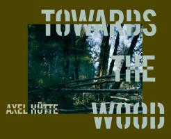 Towards the Wood