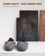 Joseph Beuys - A Colorful World - Joseph Beuys, J��rg Schellmann, Schellmann Art Production