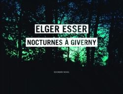 Elger esser nocturnes a giverny claude monets garten photographien : Edition bilingue anglais-allemand