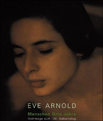 People Places Years - Eve Arnold (Auteur)
