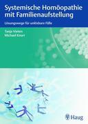 Tanja Vieten;Michael Knorr: Systemische Homöopathie mit Familienaufstellung