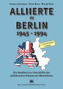 Alliierte in Berlin 1945 - 1994