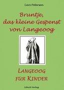 Petersen, Lars: Bruntje, das kleine Gespenst von Langeoog