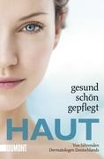 Reich, Kristian;Schlolaut, Marie-Anne;Steinkraus, Volker: Haut