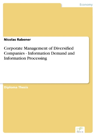Corporate Management of Diversified Companies - Information Demand and Information Processing - Nicolas Rabener