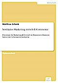 Vertikales Marketing Mittels E-Commerce - Matthias Schenk