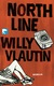 Northline - Willy Vlautin