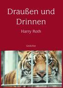 Roth, Harry: Draußen und Drinnen