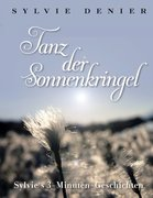 Denier, Sylvie: Tanz der Sonnenkringel
