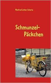 Schmunzel- P ckchen - Manfred Lothar Scharte