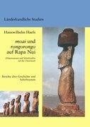Haefs, Hanswilhelm: Moai und Rongorongo auf Rapa Nui