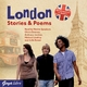 London Stories & Poems - Julie Bevan; Anthony Jardine