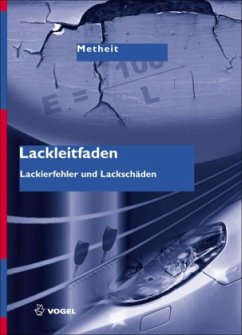Lackleitfaden - Metheit, Burkhard