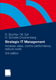 Strategic IT-Management - Dirk Buchta; Marcus Eul; Helmut Schulte-Croonenberg