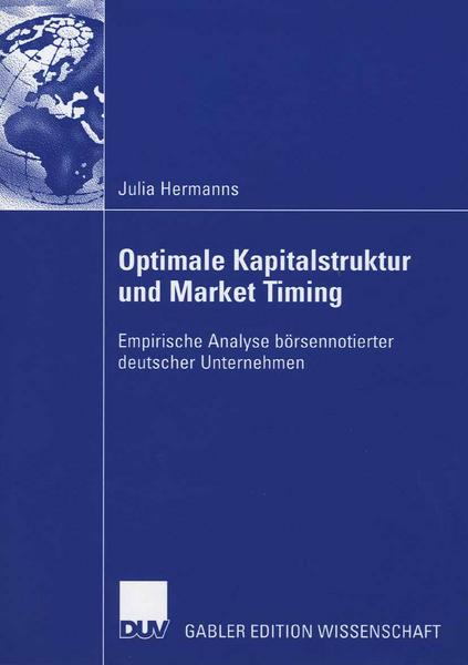 Optimale Kapitalstruktur und Market Timing - Julia Hermanns