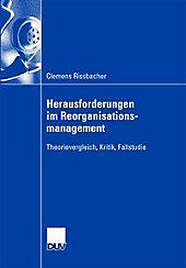Herausforderungen im Reorganisationsmanagement - eBook - Clemens Rissbacher,