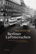 Saß, Anne-Christin: Berliner Luftmenschen